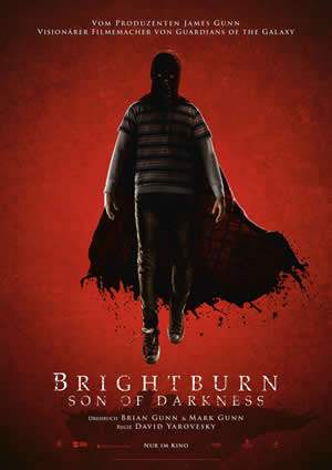 "Film-Plakat zum Film ""Brightburn - Son of Darkness "". Weiter zur Film-Website »"