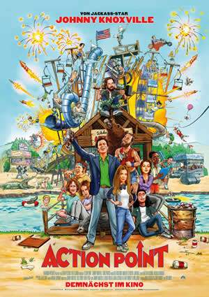 "Film-Plakat zum Film ""Action Point"". Weiter zur Film-Website »"