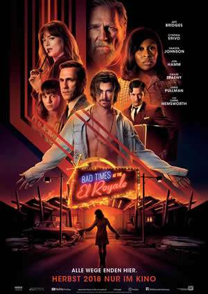 "Film-Plakat zum Film ""Bad Times at the El Royale"". Weiter zur Film-Website »"