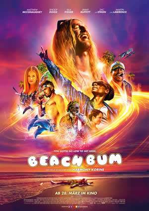 "Film-Plakat zum Film ""Beach Bum"". Weiter zur Film-Website »"