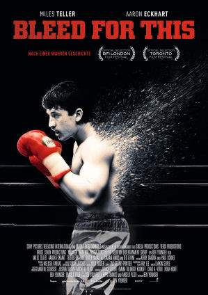 "Film-Plakat zum Film ""Bleed for This"". Weiter zur Film-Website »"