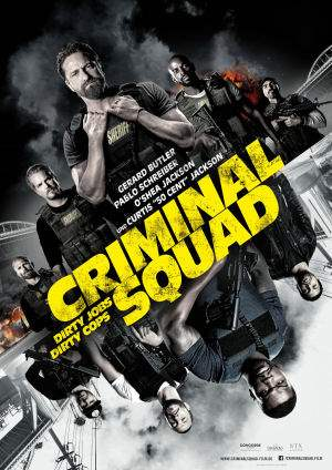 "Film-Plakat zum Film ""Criminal Squad"". Weiter zur Film-Website »"