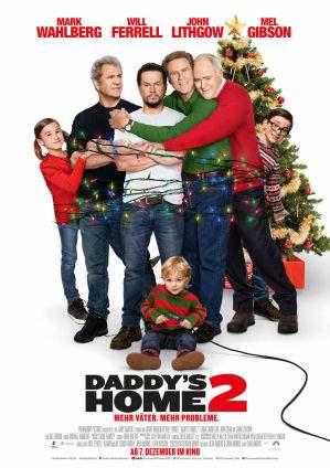 Filmdetails Zu Daddys Home 2 Mehr Väter Mehr Probleme