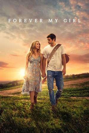 "Film-Plakat zum Film ""Forever My Girl"". Weiter zur Film-Website »"