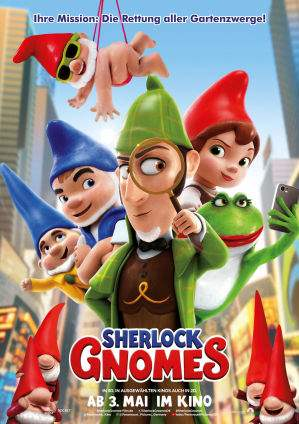 "Film-Plakat zum Film ""Gnomeo & Juliet: Sherlock Gnomes"". Weiter zur Film-Website »"