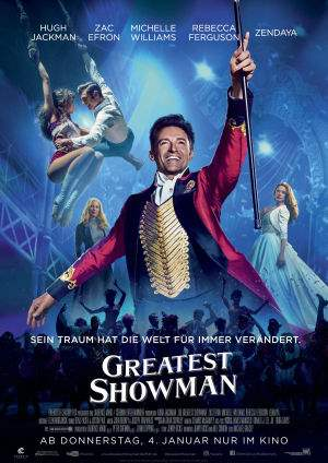 "Film-Plakat zum Film ""Greatest Showman"". Weiter zur Film-Website »"