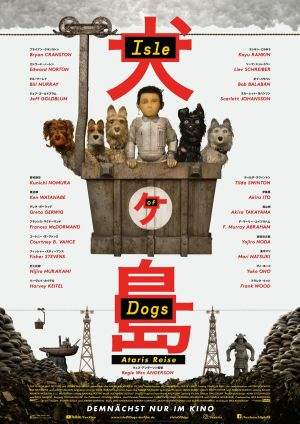 "Film-Plakat zum Film ""Isle of Dogs - Ataris Reise"". Weiter zur Film-Website »"