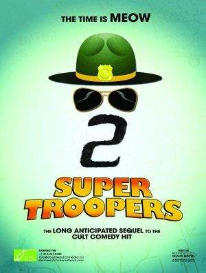 "Film-Plakat zum Film ""Super Troopers 2"". Weiter zur Film-Website »"