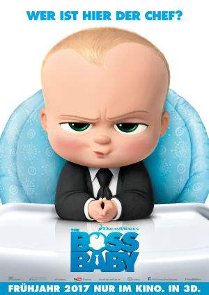 "Film-Plakat zum Film ""The Boss Baby"". Weiter zur Film-Website »"